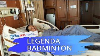 Legenda Badminton Indonesia, Verawaty Fajrin Terbaring Lemah Melawan Penyakit Kanker Paru-paru