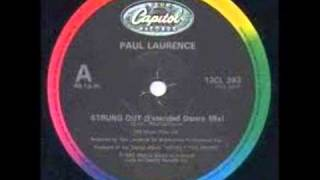 Paul Laurence-Strung Out