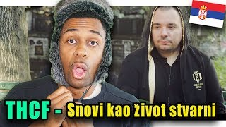 INCREDIBLE BALKAN RAP REACTION | THCF   Snovi Kao život Stvarni