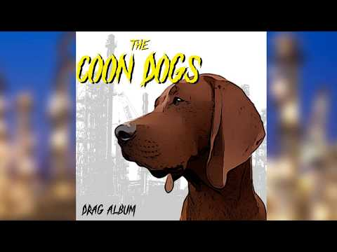 The Coon Dogs - Boilerfaker