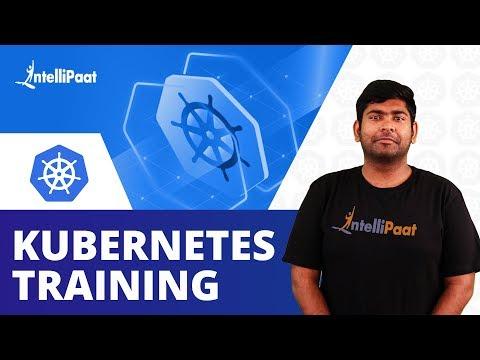 Kubernetes Training | Kubernetes Architecture | Intellipaat - YouTube