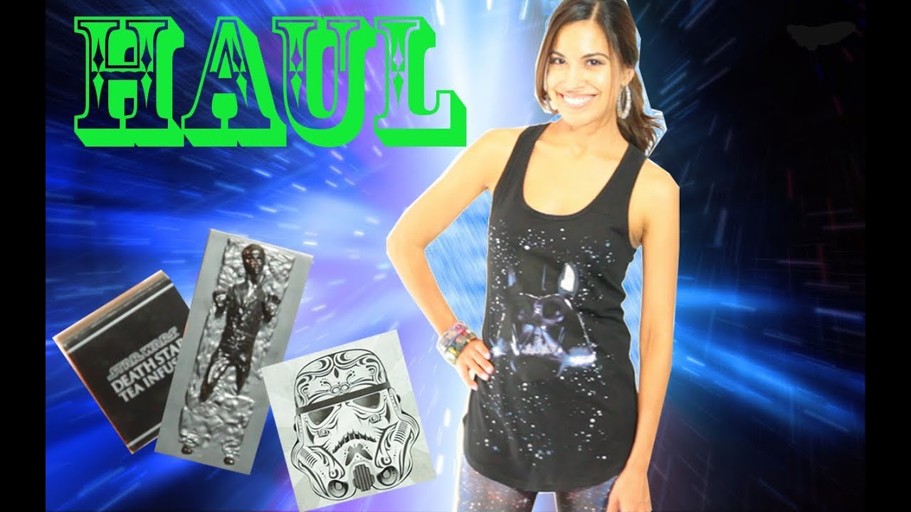 ✮ Haul ✮ Star Wars, ThinkGeek, Her Universe
