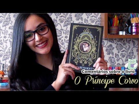 ? Comentários sobre o livro: O Príncipe Corvo (book review) l 2017