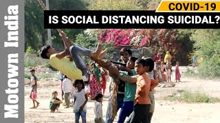Is Social Distancing Suicidal ? | Special Report on Coronavirus | Motown India