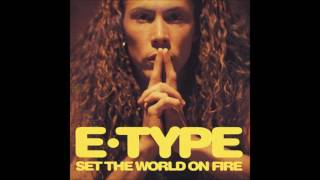 E-Type ‎– Set The World On Fire (Extended) 1994