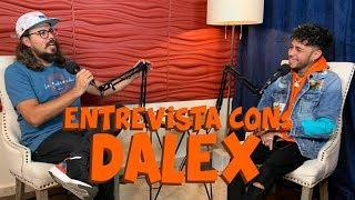 DALEX DICE EL SECRETO DE LOS 80,000,000 DE VIEWS