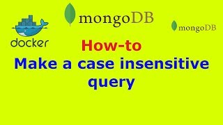 How to MongoDB make a case insensitive query
