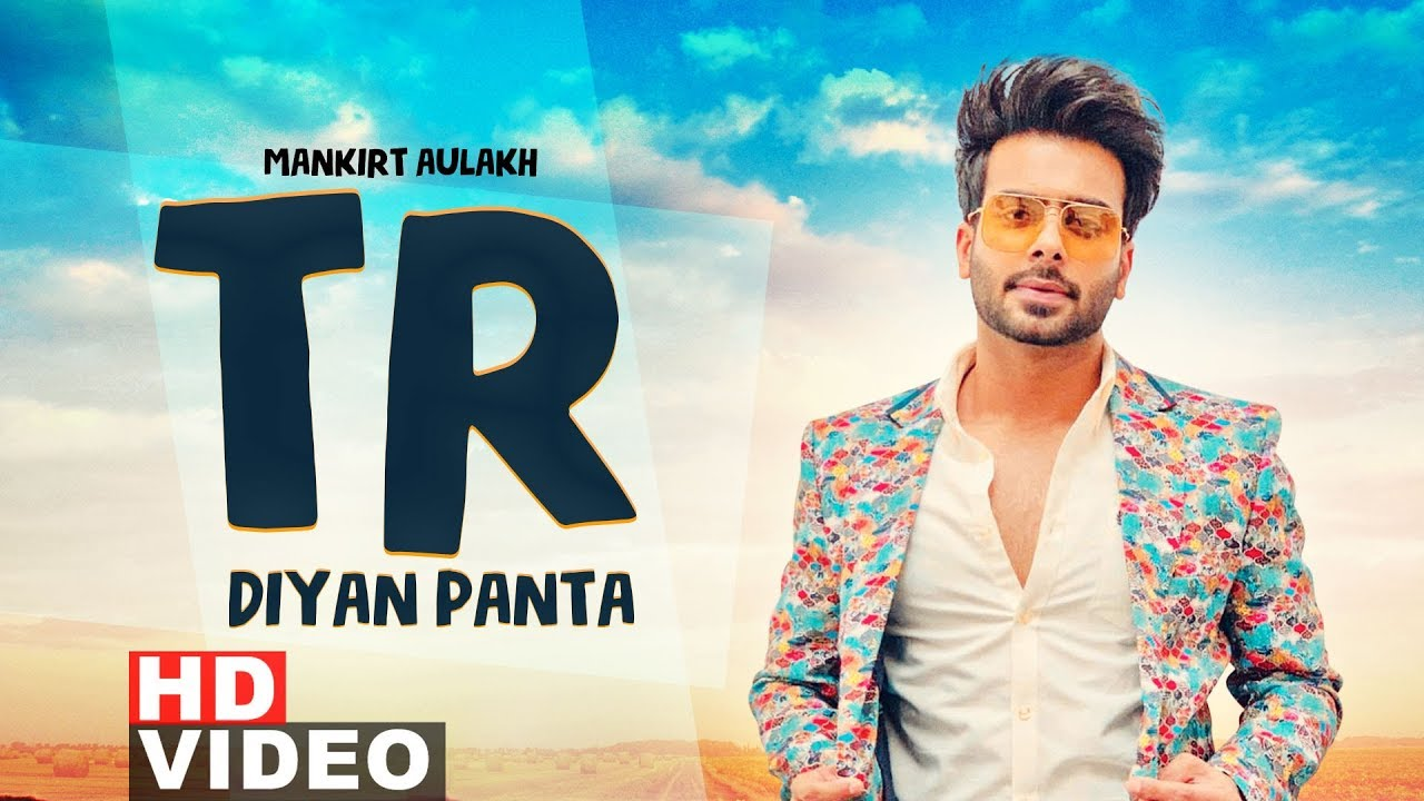 TR Diyan Paintan Lyrics – Mankirt Aulakh