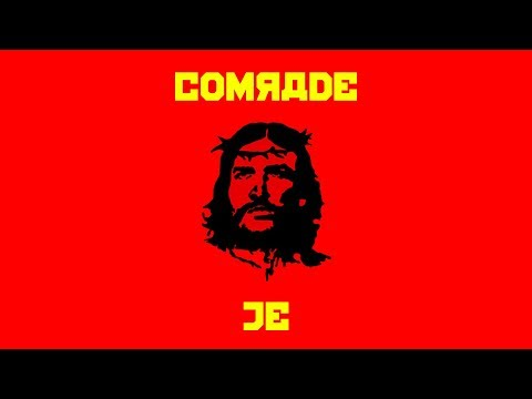 Is The Bible Communist Propaganda?   Comrade Jesus and The Evangelical Right Turn (Part 2/4)