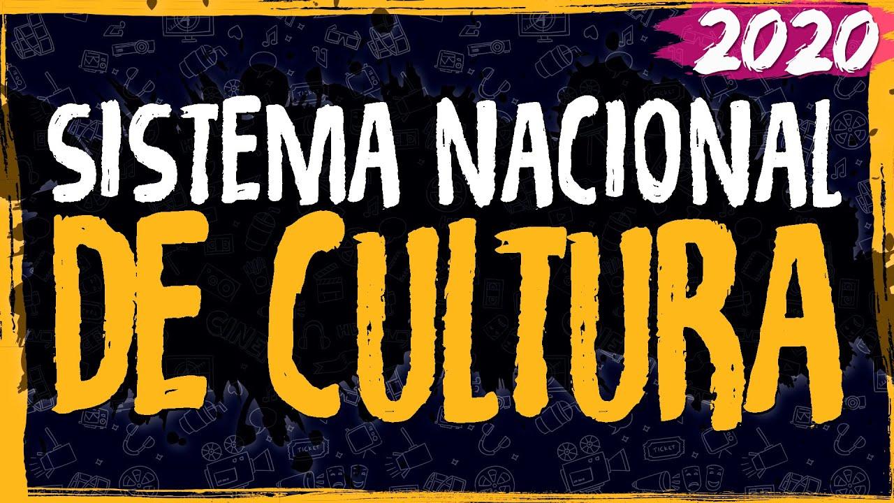 Sistema Nacional de Cultura – 2020