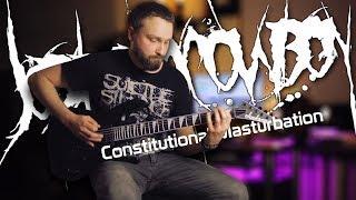 Job for a Cowboy - Constitutional Masturbation ( full instrumental cover)