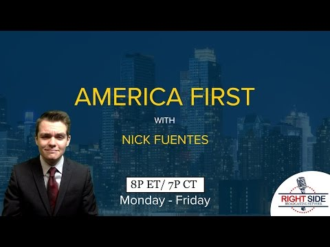 LIVE: America First with Nicholas J. Fuentes 4/20/17