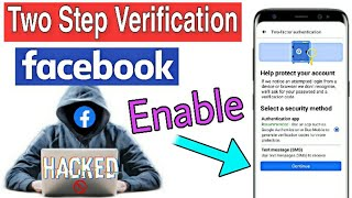 Facebook two step verification enable kaise kare   Facebook two step authentication use kaise kare