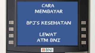 Video Cara Membayar BPJS Lewat ATM BNI