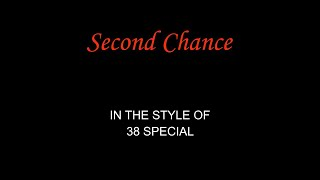 38 Special - Second Chance - Karaoke