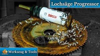 Bosch Lochsäge Progressor - Extremtest von M1Molter