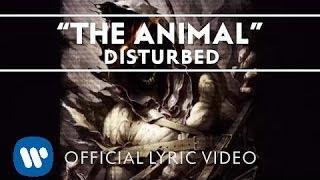 "Video thumbnail of ""Disturbed - The Animal [Lyric Video]"""