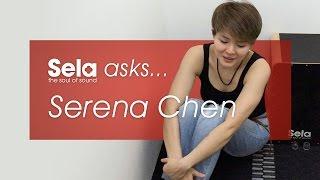 Sela Asks Serena Chen