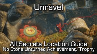 Unravel - All 55 Secrets / Collectibles - No stone unturned Achievement/Trophy Guide