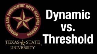 Dynamic v Threshold