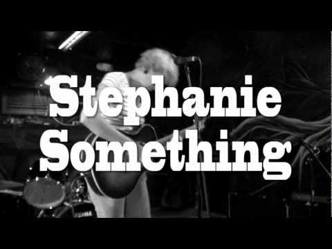 Stephanie Something