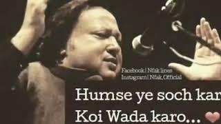 Humse Ye Soch Kar Koi Wada Karo Whatsapp Status