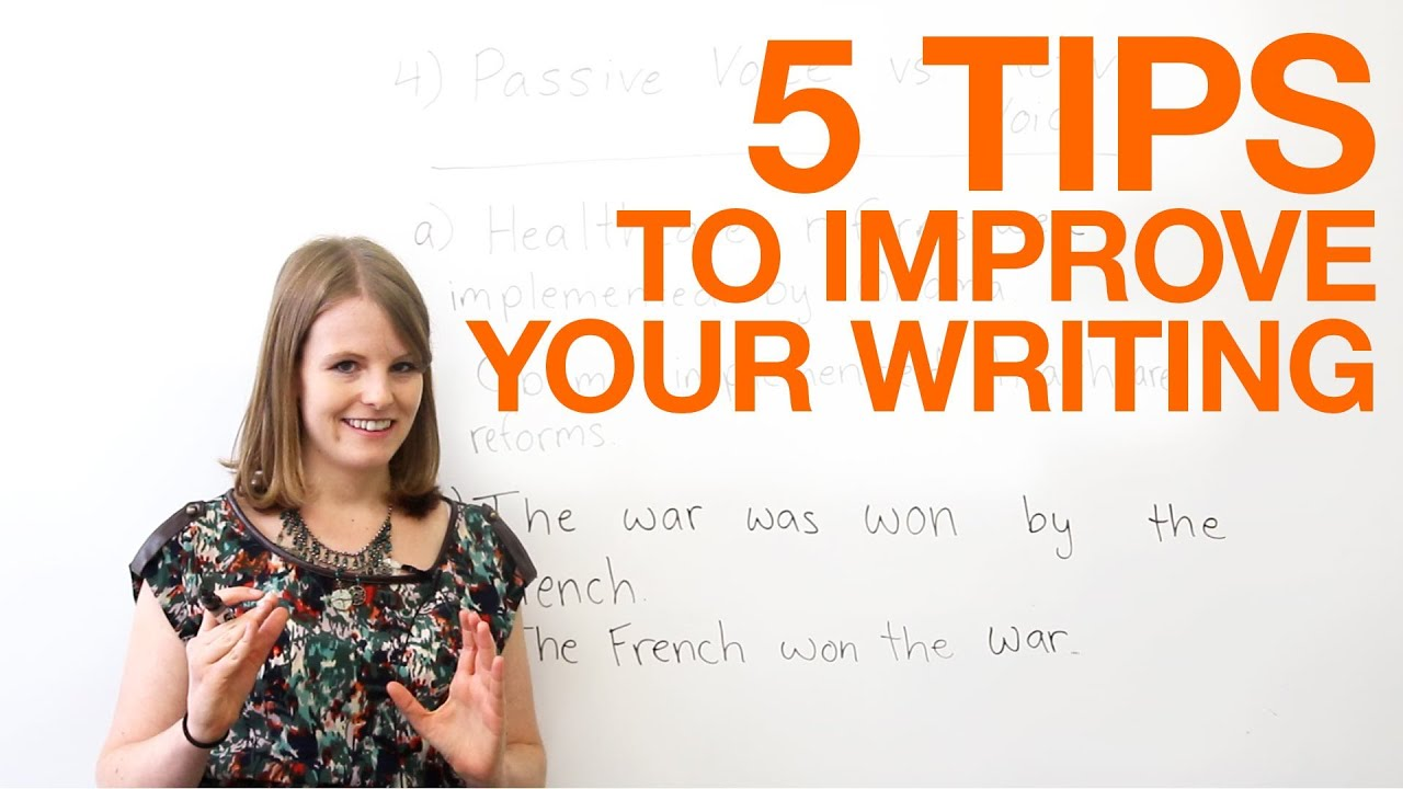 tips to improve your writing · engVid