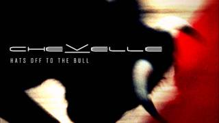 Chevelle - Same Old Trip (Hats Off to the Bull)