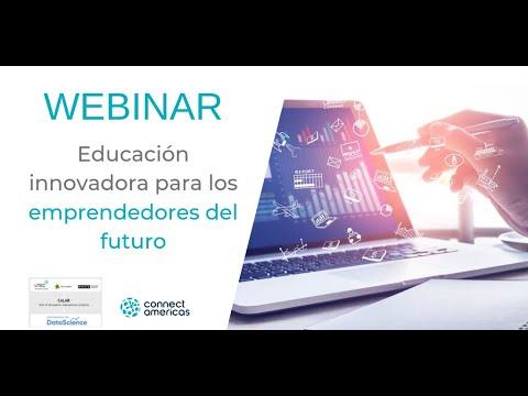 WEBINAR: Educación innovadora para los emprendedores del futuro