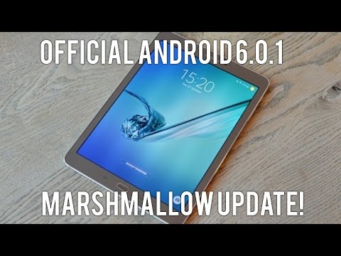 Samsung Galaxy Tab S2 (4G LTE): Official Android 6.0.1 Marshmallow Update