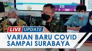 Kondisi Terkini RSLI Surabaya setelah Ditemukan Varian Baru Covid-19 asal India, 3 Orang Terinfeksi