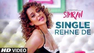 Single Rehne De  Shalmali Kholgade,Divya Kumar