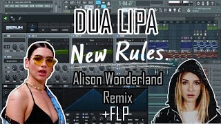Dua Lipa    New Rules (Alison Wonderland Remix) [Full Remake+FLP]