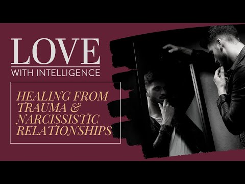 Healing From Narcissistic Relationships