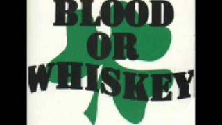 Blood Or Whiskey - Always Remember