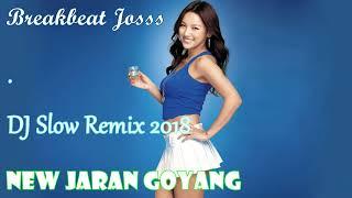 New Jaran Goyang Dj Slow Remix 2018