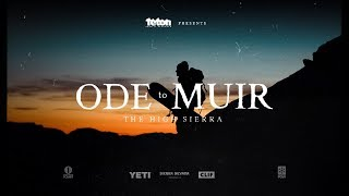 Ode To Muir - Official Trailer Starring Jeremy Jones & Elena Hight