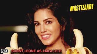 Mastizaade - Sunny Leone as Laila Lele