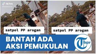 Viral Video Satpol PP Arogan Terhadap PKL di Bogor Karena 2 Kali Melanggar, Oknum juga Cekik Warga