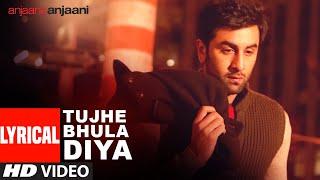 Tujhe Bhula Diya | Anjaana Anjaani | Ranbir   - YouTube
