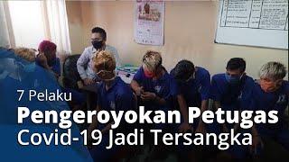Tolak Diperiksa di Depan Posko Pekalongan, 7 Pemuda Aniaya Petugas Covid-19, Kini Jadi Tersangka
