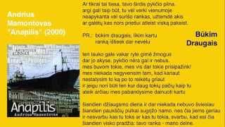 """Video thumbnail of """"Andrius Mamontovas - Būkim Draugais"""""""