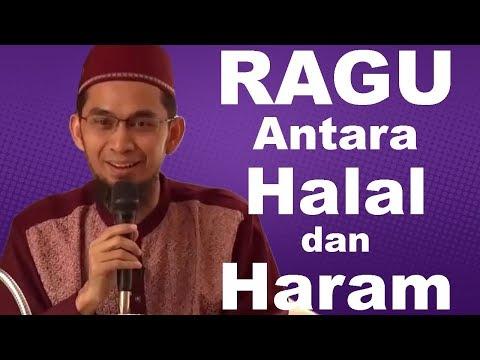 Sikap kita saat ragu Halal atau haram | Ustadz Adi Hidayat Lc MA