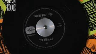 Talkin' 'Bout You - The Animals, 1964, UK