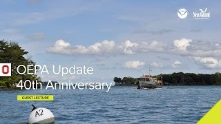 "Stone Lab Guest Lecture Webinar: OEPA Update/40th Anniversary: Research Brief: ""Dynamics of nitrogen, phosphorus, and cyanobacteria in Lake Erie during the record-breaking bloom of 2011: Implications for dual nutrient management."