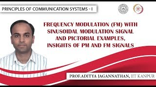 Lec 29 | Principles of Communication Systems-I | FM with Sinusoidal Modulation Signal| IIT KANPUR