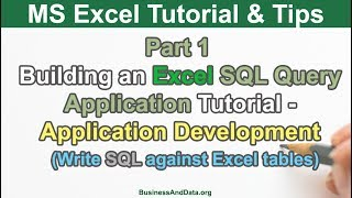 Building Excel SQL Query Application Part 1 - Write SQL Statement in Excel to query Excel tables