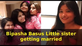 Bipasha Basus Little sister getting married