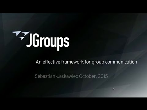 JGroups - An effective framework for cluster communication