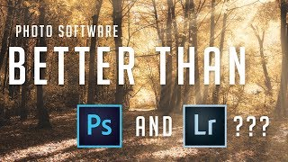 Photo Editing Software that's better than Photoshop and Lightroom?